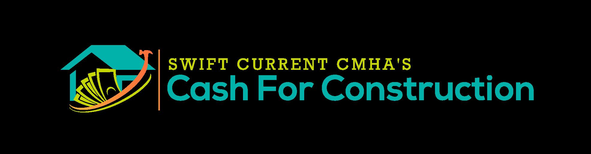 Swift Current CMHA's Cash for Construction